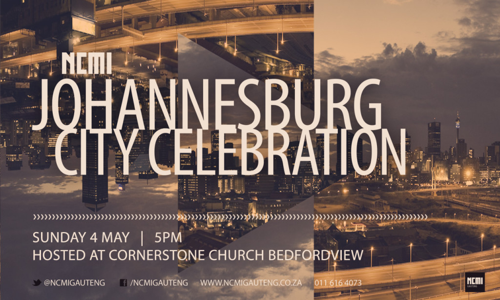 NCMI City Celebration @ Cornerstone Church Bedfordview | Germiston | Gauteng | South Africa