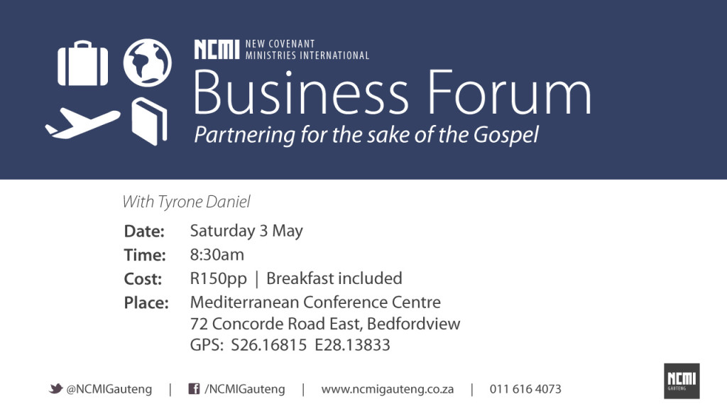 NCMI Business Forum @ Mediterranean Conference Centre | Germiston | Gauteng | South Africa